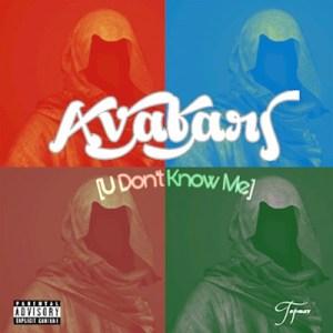 Instrumental: Avatars - U Don't Know Me